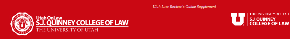 Utah OnLaw: The Utah Law Review Online Supplement